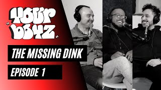 Your Boyz | EP 1 - The Missing Dink