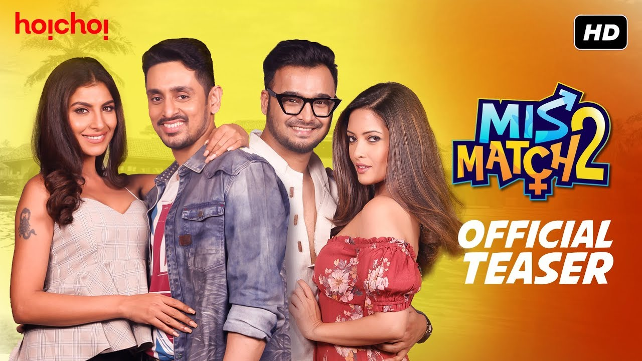 Download Mismatch 2 (মিসম্যাচ 2)   Official Teaser   Riya   Rachel   Rajdeep   Mainak   hoichoi