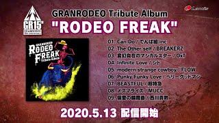 "GRANRODEO / Tribute Album ""RODEO FREAK"" - Special Trailer"