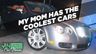 My mom made me the car enthusiast I am