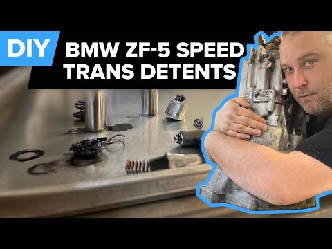 BMW ZF-5 Speed Transmission –  Detent Replacement DIY (1992-2005 Various 3-series, 5-series, Z3's)