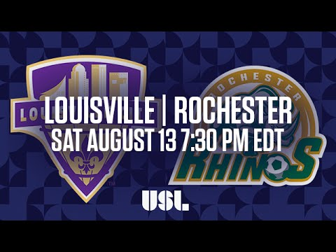 WATCH LIVE: Louisville City FC vs Rochester Rhinos 8-13-16