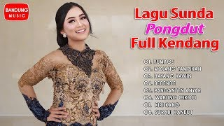 Single Terbaru -  Lagu Sunda Pongdut Full Kendang Terbaru