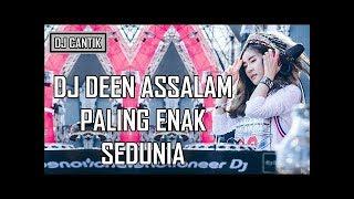 Dj Deen Assalam Remix EDM Remake | BOOTLEG`Dan!el_Setyawan |