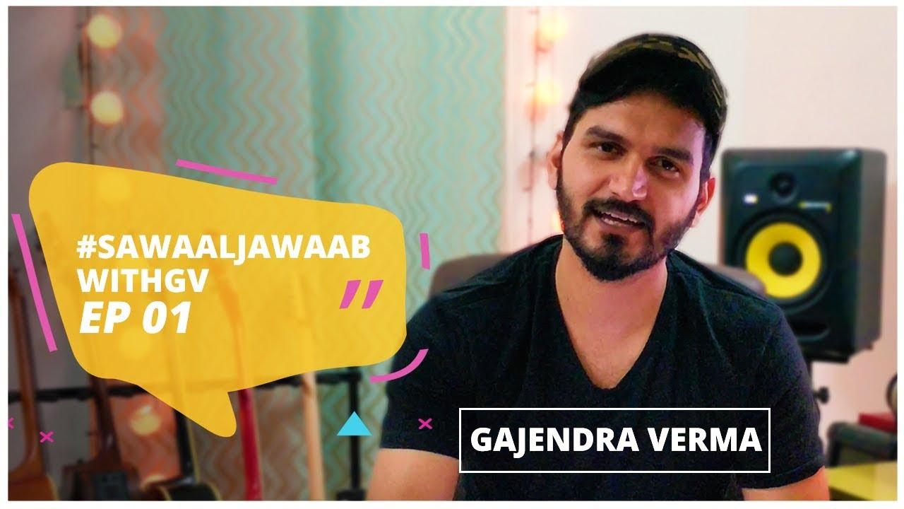Gajendra Verma | Sawaal Jawaab Ep 01