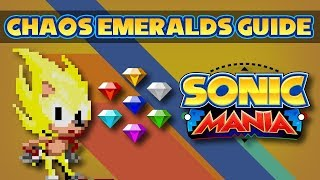 Sonic Mania - Localização de todas esmeraldas do Caos / All Chaos Emerald Route + SUPER SONIC