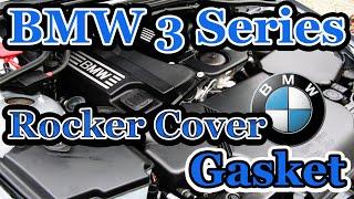 BMW 318i 320i E46 E90 Rocker Cover Gasket Replacement 118i 120i