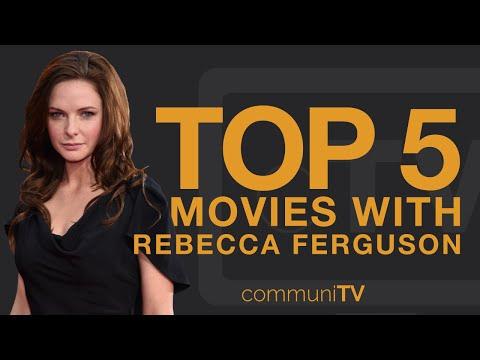 TOP 5: Rebecca Ferguson Movies