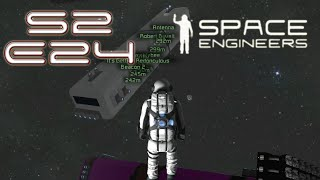 Space Engineers Multiplayer - S2E24 - Time is Near