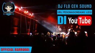 DJ FLO LIVE BERSAMA HRJ DI PESONA GONDANG LEGI