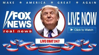Fox News Live - Fox & Friends Chat 24/7 - Trump Breaking News