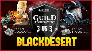Black Desert PvP Guild 3v3 Tournament Top 32