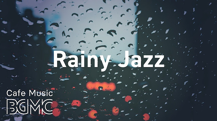 rainy jazz relaxing jazz  bossa nova music radio  247 chill out piano  guitar music
