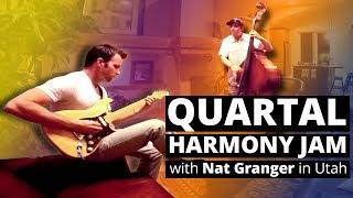 Quartal Harmony Jam with Nat Granger in Utah