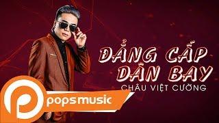 Đẳng Cấp Dân Bay   Châu Việt Cường