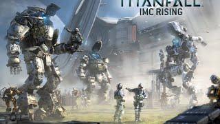 Titanfall: Восстание IMC — официальный трейлер