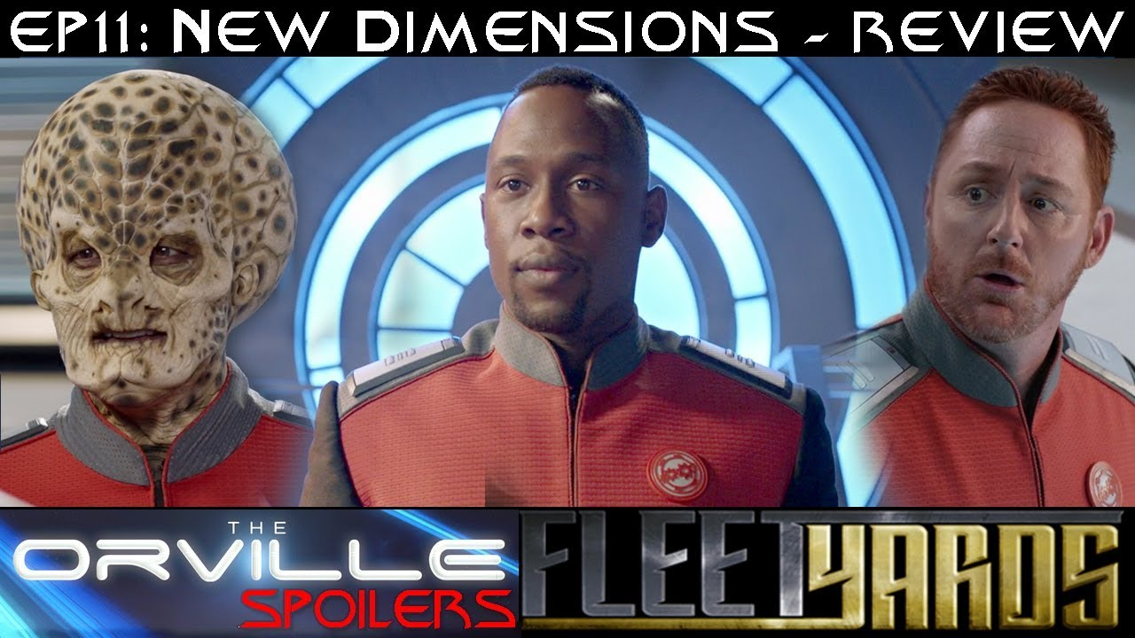 """Download Orville S01E11 """"New Dimensions"""" Spoiler Review/Analysis - Fleetyards"""