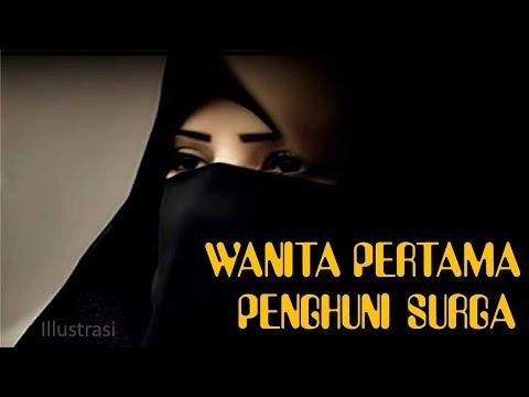 Wanita Pertama Masuk Surga Yang Dikagumi Putri Rasulullah SAW | Kisah Mutiah Mp3