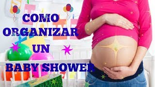 como organizar un baby shower 3 pasos a seguir