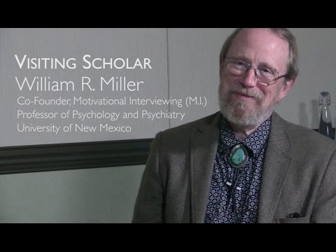 Motivational Interviewing: A Dialogue with the Practice's Co-founder William R. Miller