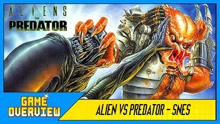 Game OverView - Alien VS Predator