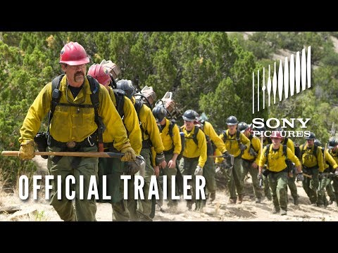 ONLY THE BRAVE - Official Trailer - Based on the True Story of the Granite Mountain Hotshots