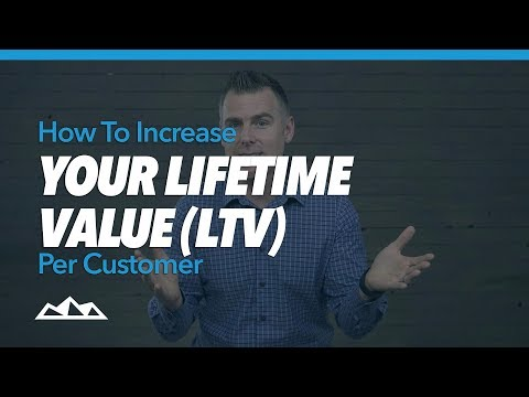 How To Increase Your Lifetime Value (LTV) Per Customer | Dan Martell