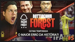 FIFA 15 MODO CARREIRA| NOTT'M FOREST| 4ª TEMPORADA|EP.5| O MAIOR ERRO DA HISTÓRIA!?