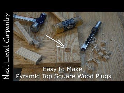 Make Pyramid Top Square Wood Plugs Like a Pro