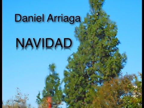 CANTO DE NAVIDAD: DANIEL ARRIAGA