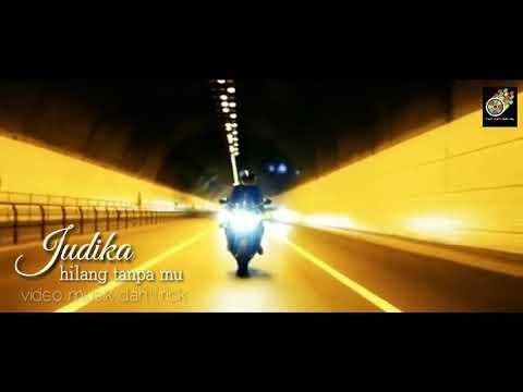 JUDIKA (Video klip musik & Lirick) Hilang tanpamu