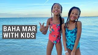 5 Days in Baha Mar With Kids - Nassau Bahamas Family Travel Vlog