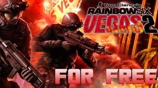 How to Get Tom Clancy's Rainbow Six Vegas 2 For Free For PC! + Gameplay