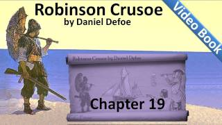 Chapter 19 - The Life and Adventures of Robinson Crusoe by Daniel Defoe - Return to England(, 2011-06-30T02:33:55.000Z)
