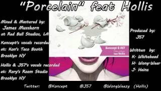 Porcelain   Koncept & J57 feat Hollis   Credits