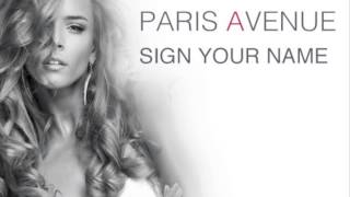 "PARIS AVENUE ""SIGN YOUR NAME"""