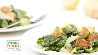 Caesar Salad For Two - Everyday Food With Sarah Carey