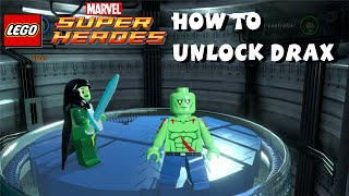 How to Unlock Drax and Gamora - Lego Marvel Super Heroes Guardians of the Galaxy