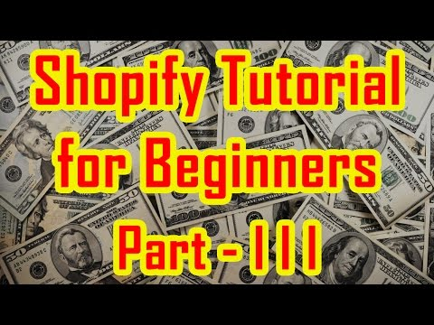 Shopify Tutorial for Beginners | How to create a Shopify Store - Part 3 thumbnail