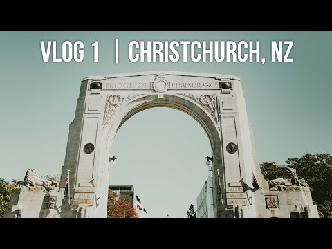 VLOG 1 || Christchurch, New Zealand