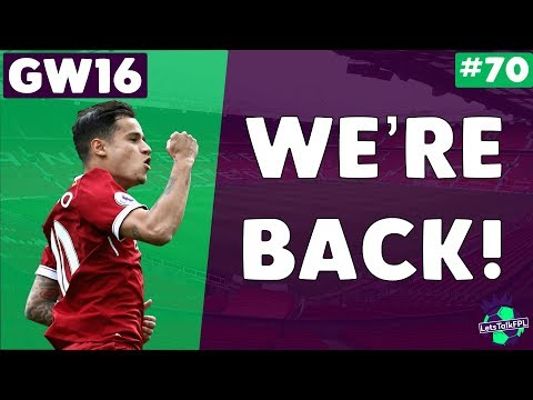 WE'RE BACK! Gameweek 16 | Let's Talk Fantasy Premier League 2017/18 | #70