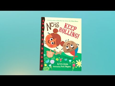 THE NUTS: KEEP ROLLING by Eric Litwin