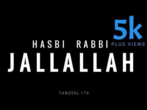 Hasbi Rabbi Jallallah New Whatsapp Status 2018 By Tanzeel 179