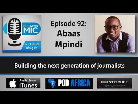 Business Mic 92: Abaas Mpindi