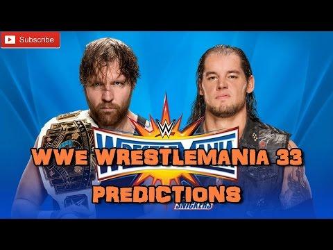 WWE Wrestlemania 33 Intercontinental Championship Dean Ambrose vs. Baron Corbin Predictions
