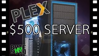 Build a Budget Plex Media Server for less than $500