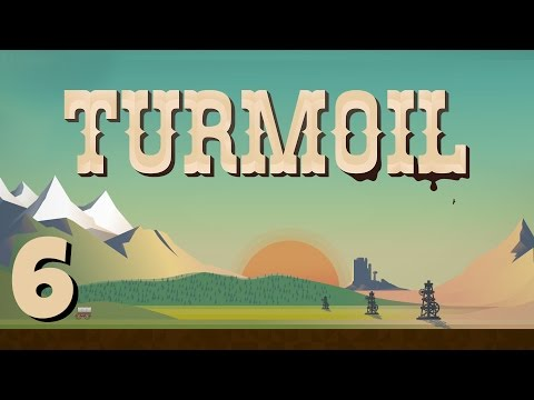 Turmoil - Ep. 6 - Finding Natural Gas! - Turmoil Gameplay