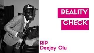 1 the harsh reality rip deejay olu