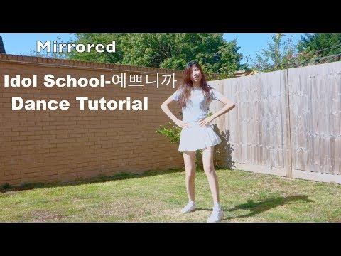 Idol School (아이돌학교)Cause You're Pretty(예쁘니까)Tutorial
