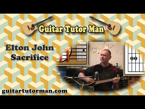 Sacrifice – Elton John – Acoustic Guitar Lesson (easy)